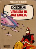 ATLAS UFO ROBOT GOLDRAKE VENUSIA IN BATTGLIA